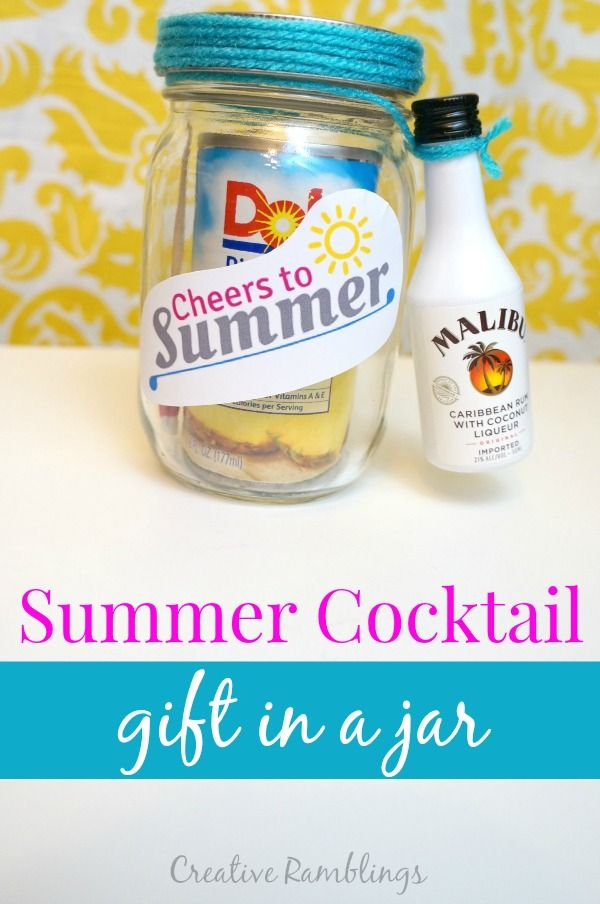 A super easy and refreshing summer jar gift.  A cocktail in a mason jar.  Cheers to summer!