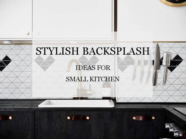 stylish backsplash ideas for small kitchen transform your kitchen with our stylish kitchen backsplash ideas with these tiled backsplash ideas - Schwarzweimosaikfliese Backsplash