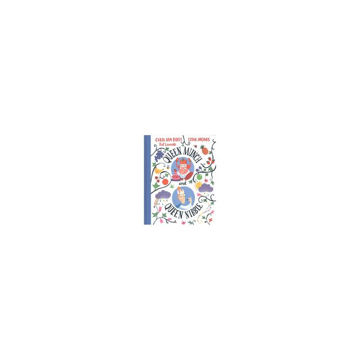 Queen Munch and Queen Nibble (Hardcover) (Carol Ann Duffy & Lydia Monks)