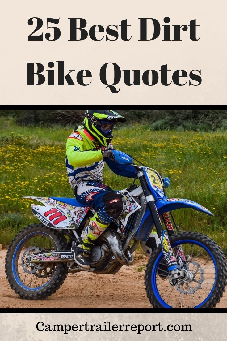 25 Best Dirt Bike Quotes Dirt Bike Quotes Cool Dirt Bikes Bike