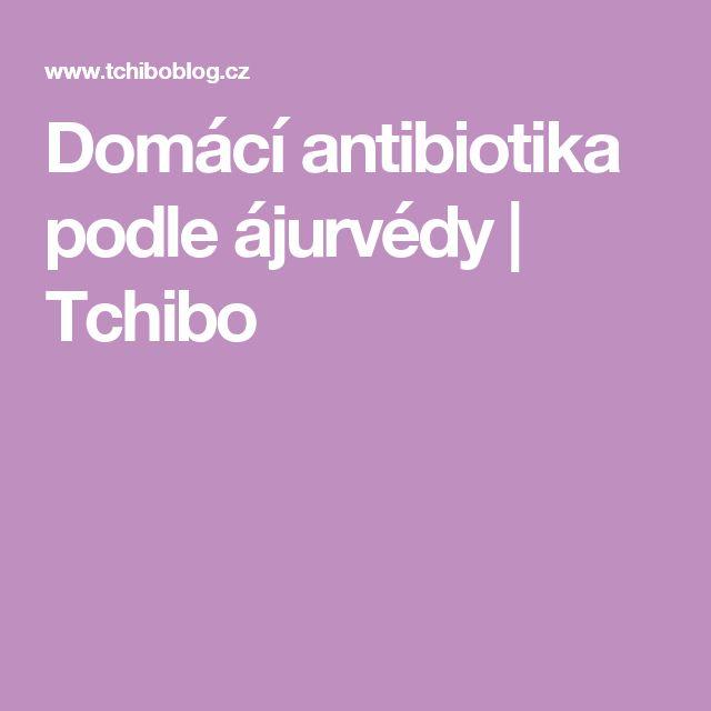 Domácí antibiotika podle ájurvédy | Tchibo