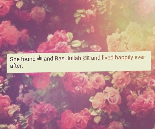 allah     happily ever after     heaven     islam     islamic quotes     muhammad rasûlullah     quotes <3