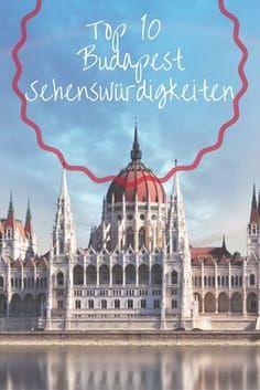 Die Top 10 Budapest Sehenswürdigkeiten in 2019 • Travelcircus