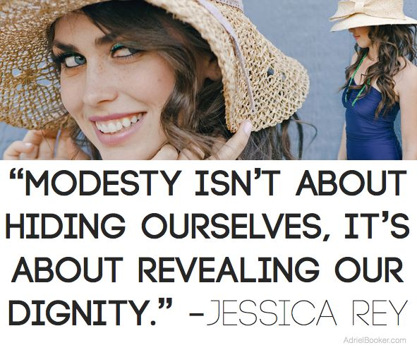Because modesty is important. It's not only important in the quest for women to become at peace with their own bodies but it's important in the over all discussion of the objectification of women, which is a matter of life and death.