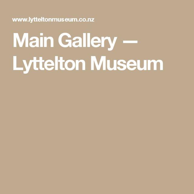 Main Gallery — Lyttelton Museum