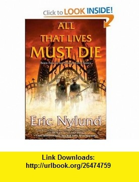 8 best e book torrents images on pinterest before i die behavior all that lives must die book two of the mortal coils series eric nylund isbn fandeluxe Gallery