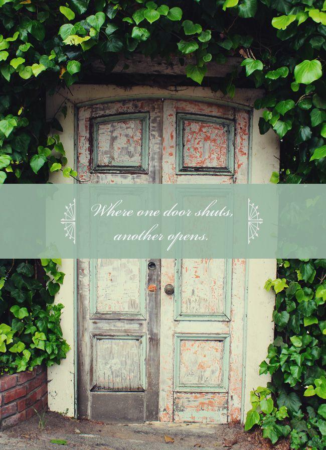 \ When one door shuts\  quote. Sometimes you have to shut the front door ! & 15 best Door Quotes images on Pinterest | Door quotes Inspiration ...