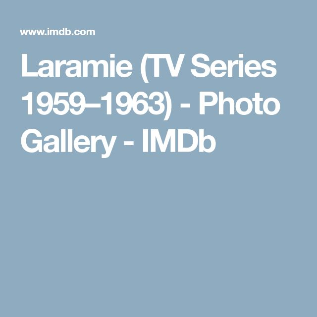 Laramie (TV Series 1959–1963) - Photo Gallery - IMDb
