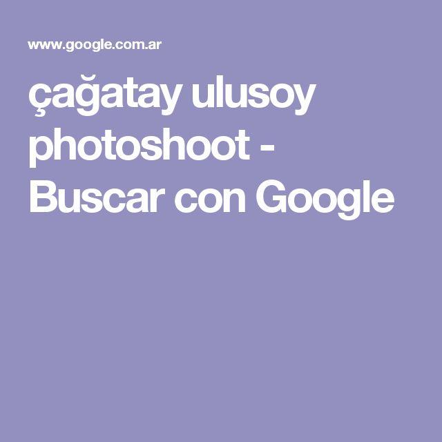 çağatay ulusoy photoshoot - Buscar con Google