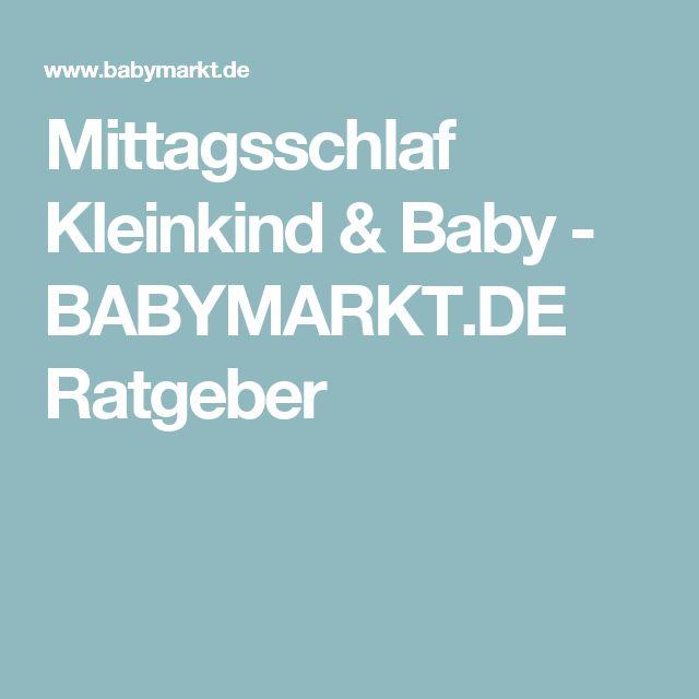 Mittagsschlaf Kleinkind & Baby - BABYMARKT.DE Ratgeber