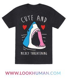 Show off your sassy side with this shark week inspired, save the oceans, misunderstood shark shirt! It's nice to be cute, but it's even nicer to be mildly threatening!