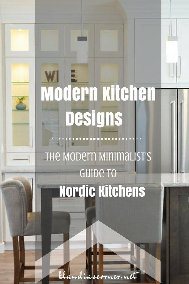 Modern Kitchen Designs - Modern Minimalist's Guide to Nordic Kitchens -  A few design styles are easier to combine than others. The Scandinavian kitchen style is one of these, and you can match its clean lines and simple warmth with whatever inspiration you find in other interior design. Here is a quick rundown on how to achieve the look and the basic principles of a cozy and functional Nordic kitchen.