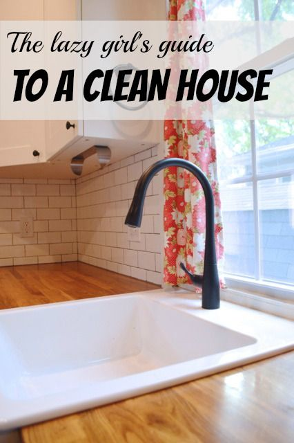 The lazy girl's guide to a clean house - 6 quick tips to keep your house presentable without too much work.