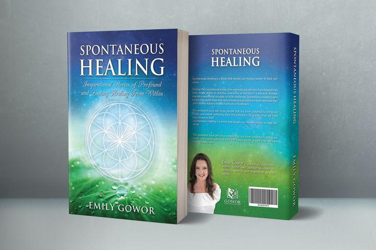 Designs | BOOK COVER: Spontaneous Healing | Book cover contest