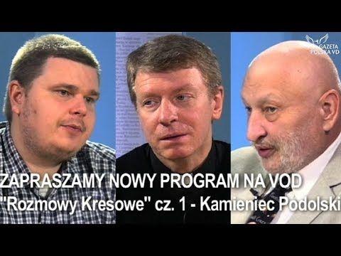 """ZAPRASZAMY NOWY PROGRAM NA VOD / """"Rozmowy Kresowe"""" cz. 1 - Kamieniec Pod..."""