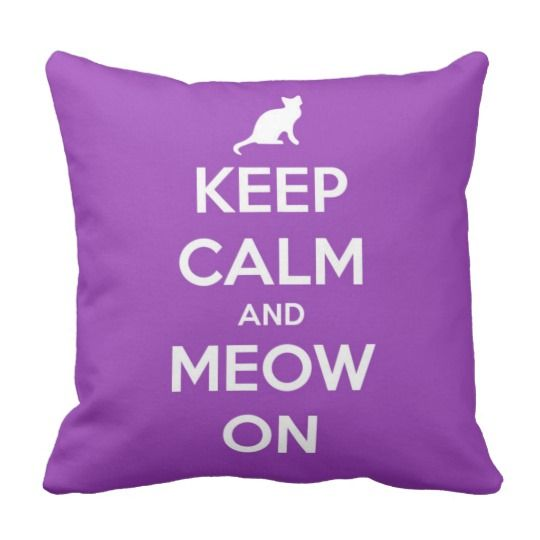 Keep Calm and Meow On Purple Throw Pillow