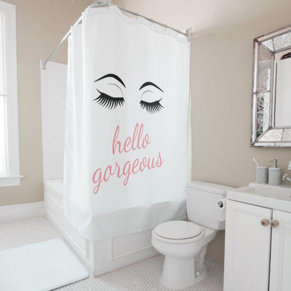 Hello Gorgeous With Pretty Eyelashes Glamorous Shower Curtain