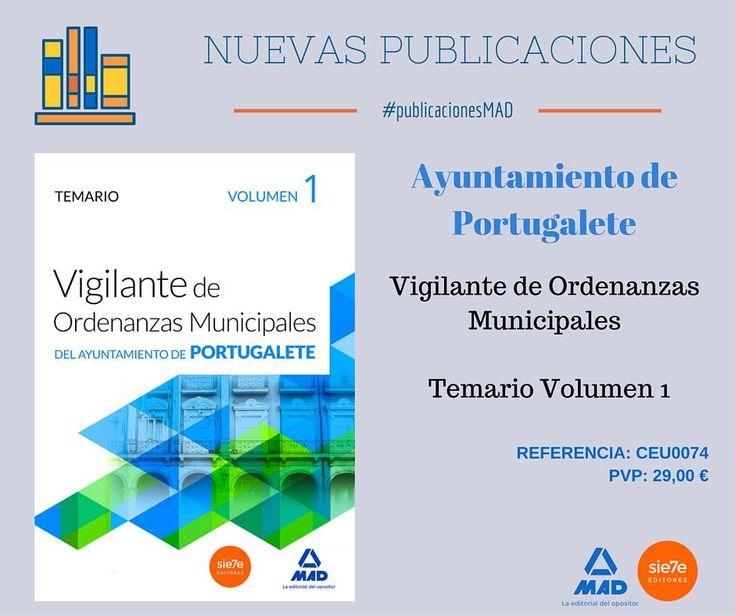 #yaalaventa #oposiciones #portugalete. Vigilantes de ordenanzas municipales. Vol 1.Ver en http://www.mad.es/VIGILANTES-DE-ORDENANZAS-MUNICIPALES-DEL-AYUNTAMIENTO-DE-PORTUGALETE-TEMARIO-VOLUMEN-1-isbn-9788490934685.html…
