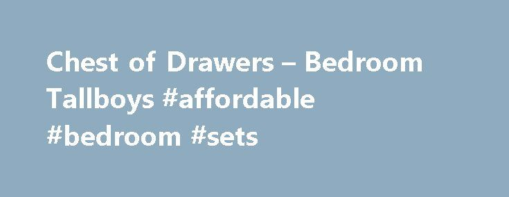 Chest of Drawers – Bedroom Tallboys #affordable #bedroom #sets http://bedroom.remmont.com/chest-of-drawers-bedroom-tallboys-affordable-bedroom-sets/  #white bedroom drawers # Tallboys Chest of Drawers Add a stylish tallboy or chest of drawers to your bedroom! It's the eternal conundrum – my wardrobe isn't big enough! Or perhaps you don't have room for one, but still need something you can store items in. Enter Super Amart's great collection of tallboys and chests. In no time at all, your…