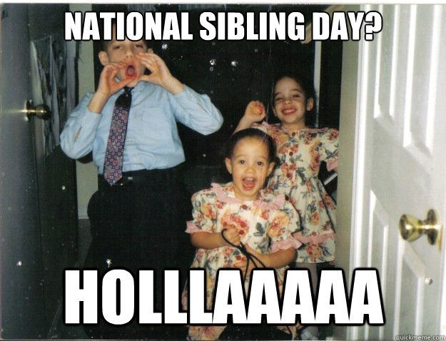 The Best National Sibling Day Ideas On Pinterest Happy - 12 hilarious sibling pranks perfectly sum brotherhood