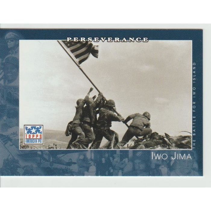"""IWO JIMA Flag Raising 2002 Topps American Pie card """"Perseverance"""" # 69 NM-MT. Listing in the Historical,Historical Memorabilia,Collectibles Category on eBid United States 