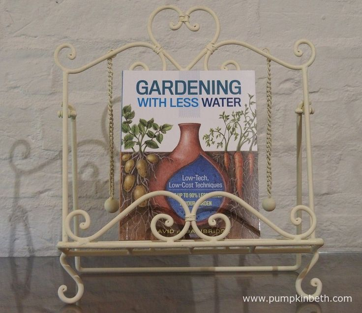 Gardening With Less Water by David A. Bainbridge, is published by Storey Publishing.