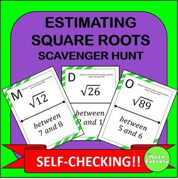 Estimating Square Roots made fun!  Instead of doing another boring worksheet, try a scavenger hunt and get the kids out of their seats and moving around!
