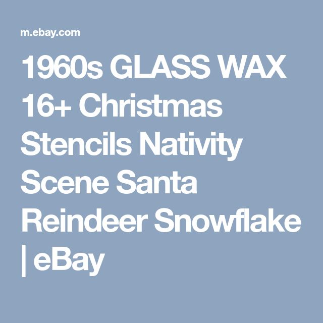 1960s GLASS WAX 16+ Christmas Stencils Nativity Scene Santa Reindeer Snowflake  | eBay