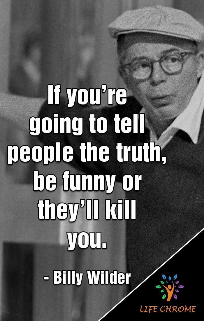 Funny Quotes By Famous People : funny, quotes, famous, people, Funny, Quotes, Billy, Wilder, Quotes,, People, Famous