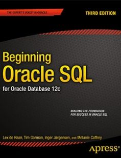 Beginning Oracle SQL: For Oracle Database 12c free download by Tim Gorman  Inger Jorgensen  Melanie Caffrey  Lex deHaan ISBN: 9781430265566 with BooksBob. Fast and free eBooks download.  The post Beginning Oracle SQL: For Oracle Database 12c Free Download appeared first on Booksbob.com.