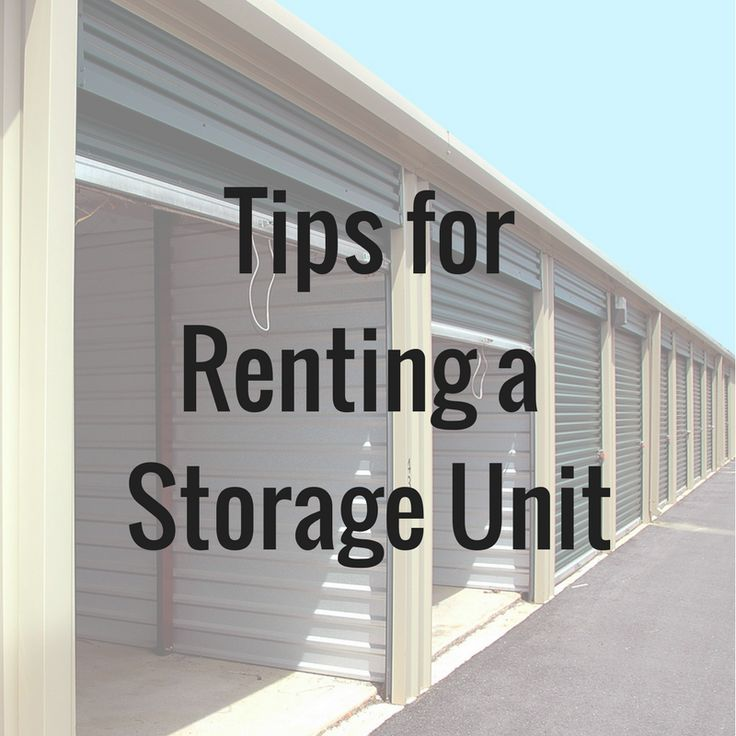 Tips for Renting a Storage Unit - Learn some tips to make renting a storage unit an easy and hassle-free process as possible. #Storage