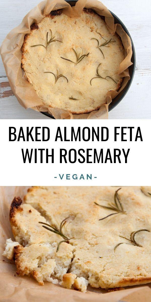 Baked Almond Feta With Rosemary Elephantasticvegan Com Vegan