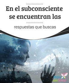En el subconsciente se encuentran las respuestas que buscas  ¿Cuántos problemas te han abordado últimamente? A veces, en el propio subconsciente puedes hallar la solución a los mismos.