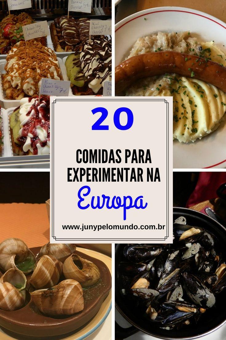 20 Comidas Que Voce Precisa Experimentar Na Europa Viagens