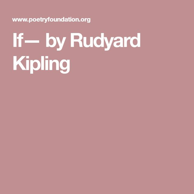 rudyard girls Rudyard kipling is one of the best-known of the late victorian poets and story-tellers although he was awarded the nobel prize for literature in 1907, his unpopular .