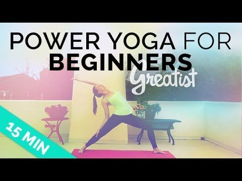 Power Yoga for Beginners for Greatist - Easy Intro to Power Yoga (Beginner Vinyasa Sequence) - YouTube