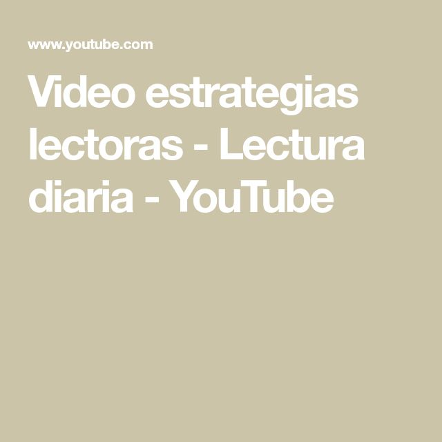 Video estrategias lectoras - Lectura diaria - YouTube