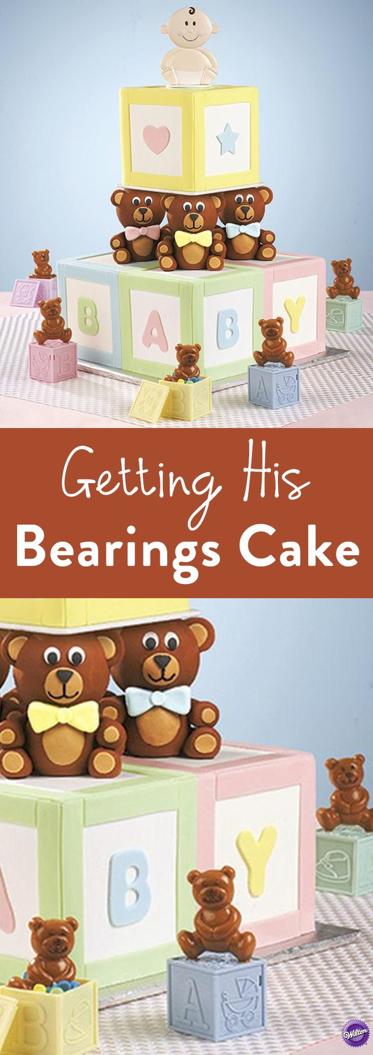 Getting His BEARings Cake - At your next baby shower, serve a fetching confection detailed with building-block graphics and teddy bear columns. Use fondant and Wilton Globe Pillar Sets to form the furry-friend supports.