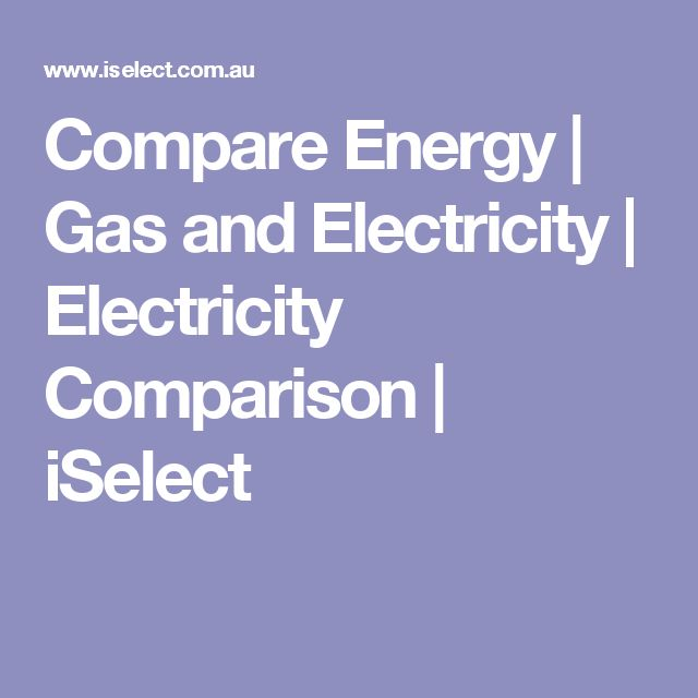 Compare Energy | Gas and Electricity | Electricity Comparison | iSelect