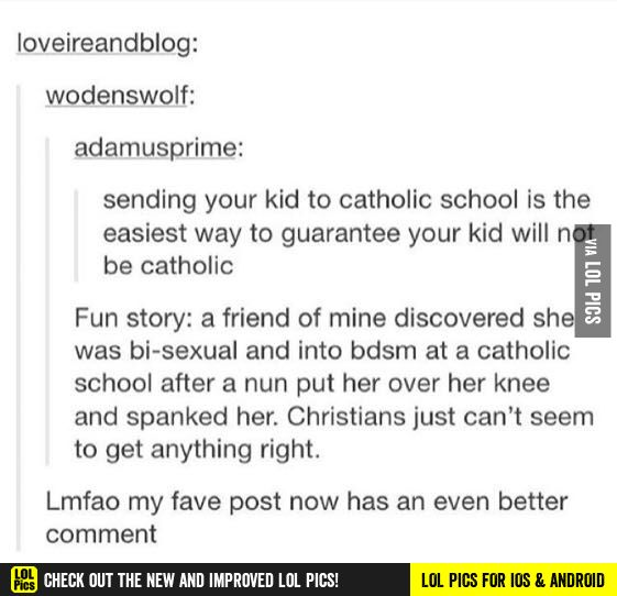 How to guarantee your kid will not be catholic..... funny pics, funny gifs, funny videos, funny memes, funny jokes. LOL Pics app is for iOS, Android, iPhone, iPod, iPad, Tablet