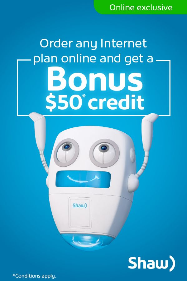 Switch to Shaw and save on any Internet plan your heart desires.