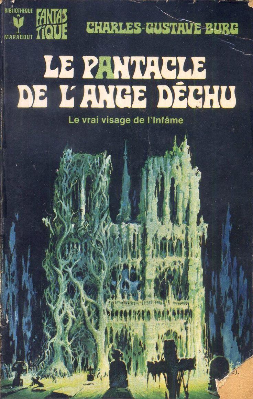 495 - 1974 BURG Charles-Gustave Le pantacle de l'ange déchu (1974)