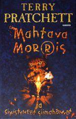 Mahtava Morris ja sivistyneet siimahännät (Kiekkomaailma (nuortenkirjat), #1) - Terry Pratchett