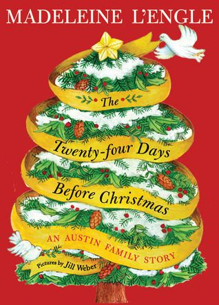 The Twenty-Four Days Before Christmas by Madeleine L'Engle reviewed by Katie Fitzgerald @ storytimesecrets.blogspot.comWorth Reading, Madeleine Lengle, Book Worth, Families Readalouds, Book Reading, Favorite Families, Madeline Lengle, Children Book, Children Christmas