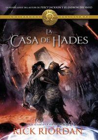 megustaleer - La casa de Hades (Los héroes del Olimpo 4) - Rick Riordan