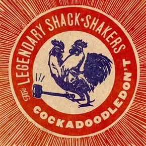 Free Music Archive: Th' Legendary Shack*Shakers - Cock A Doodle Don't