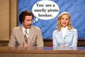 you are a smelly pirate hooker