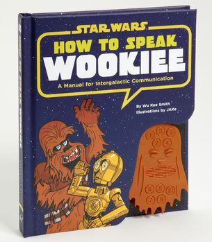 FredFlare.com - How To Speak Wookiee - Star Wars Sound Book