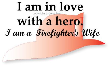 Firefighter Wife Digital Image by TisberryLane on Etsy, $3.00