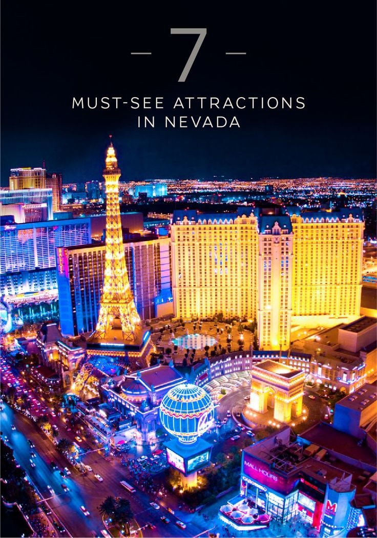 7 Must See Attractions in Nevada 15 best